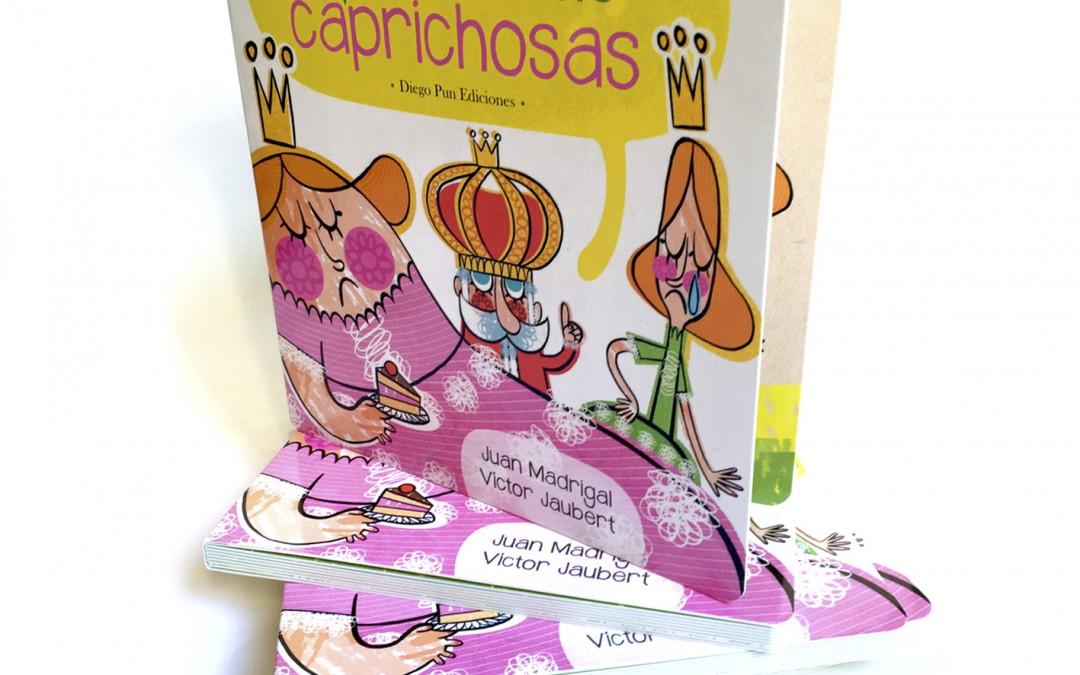 """Ejemplares de """"Las princesas caprichosas"""""""