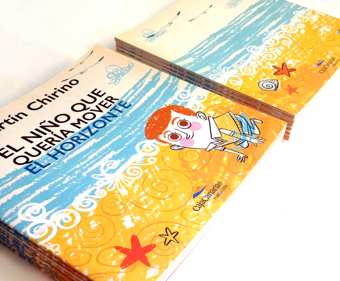 """Ejemplares  de """"Martín Chirino el niño que quería mover el horizonte"""""""